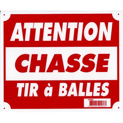 NATURAGUN® - PANCARTE - AKYL - ATTENTION CHASSE TIR A BALLE - A50880