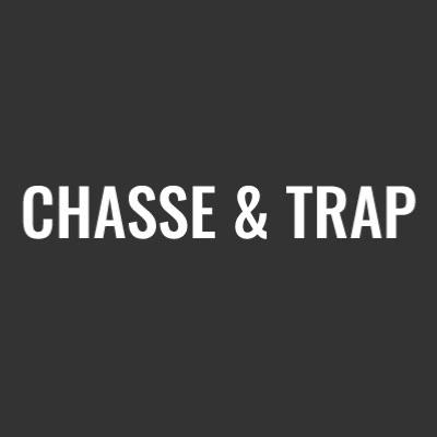 CHASSE & TRAP