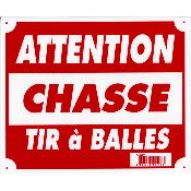 PANCARTE AKYL ATTENTION CHASSE TIR A BALLE - A50880